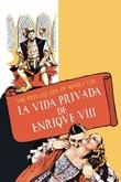 La vida privada de Enrique VIII