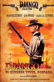 Django, Si quieres vivir dispara