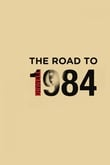 The Road To 1984 (VO)