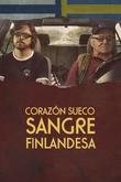 Corazón Sueco, Sangre Finlandesa