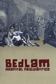 Bedlam: Hospital Psiquiátrico