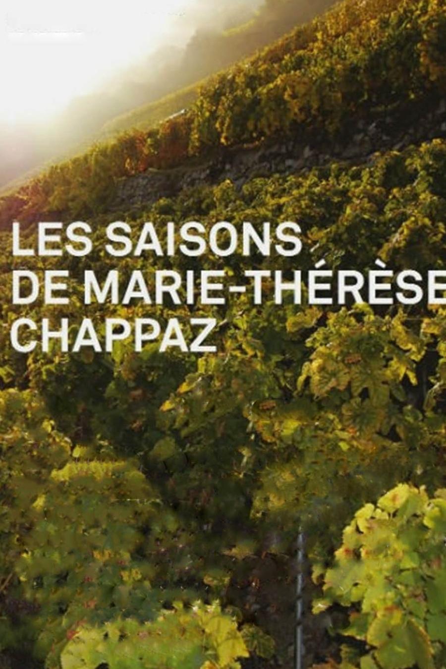 Les saisons de Marie-Thérèse Chappaz