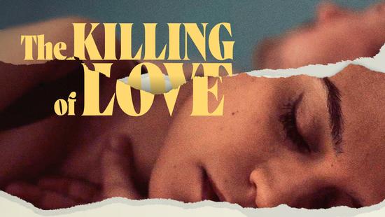 The Killing of Love