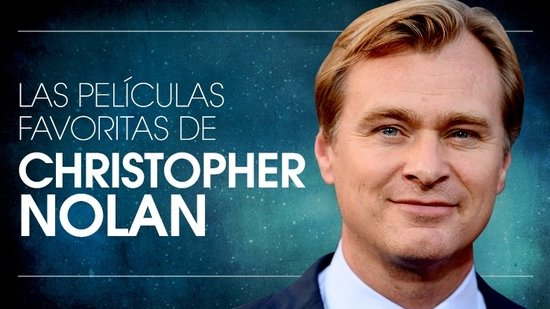 Las Favoritas de Christopher Nolan