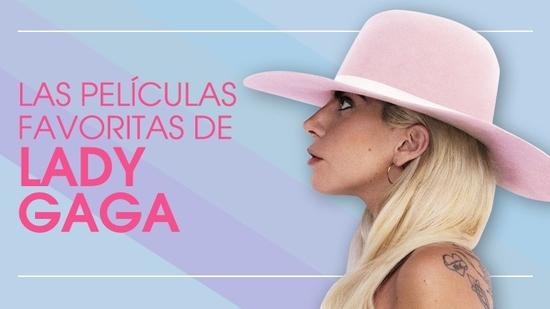 Las favoritas de Lady Gaga