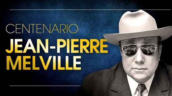 Centenario Jean-Pierre Melville