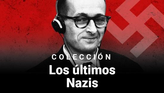 Los Últimos Nazis