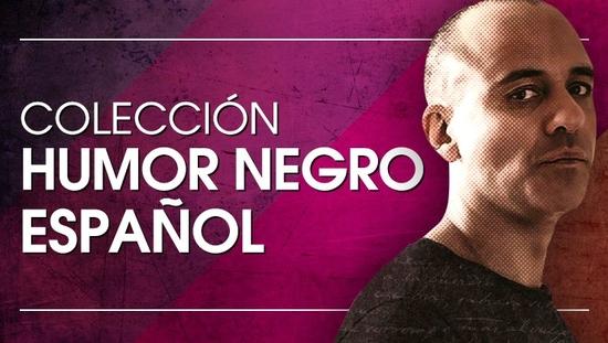 Humor Negro Español