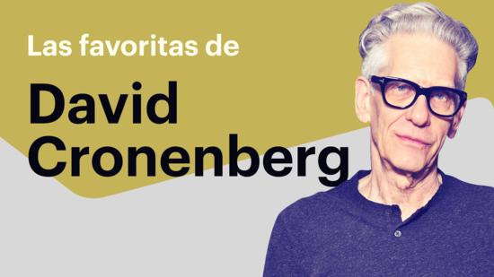 Las favoritas de Cronenberg