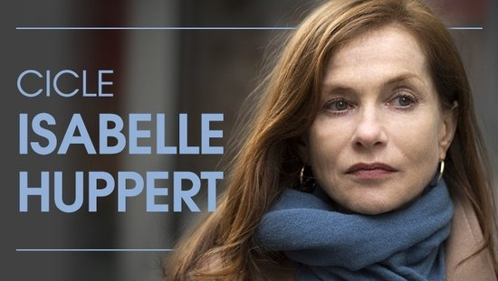 Cicle Isabelle Huppert