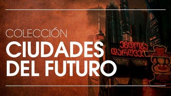 Ciudades del futuro