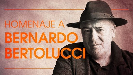 Homenaje a Bernardo Bertolucci