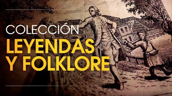Leyendas y Folklore