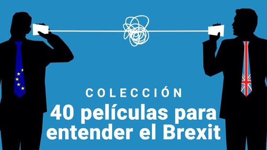 40 películas para entender el Brexit