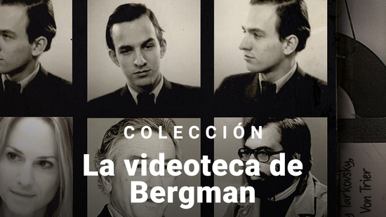 La videoteca de Bergman