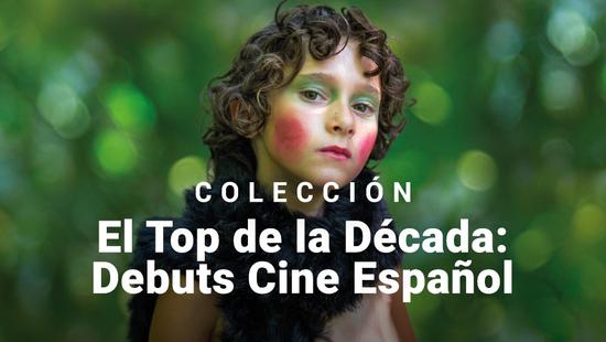 El Top de la Década: Debuts del Cine Español